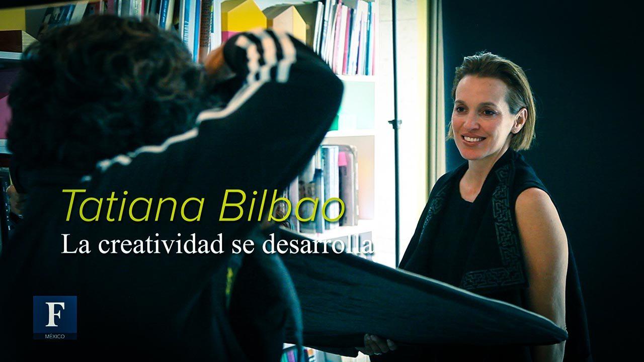 Tatiana Bilbao: La creatividad se desarrolla
