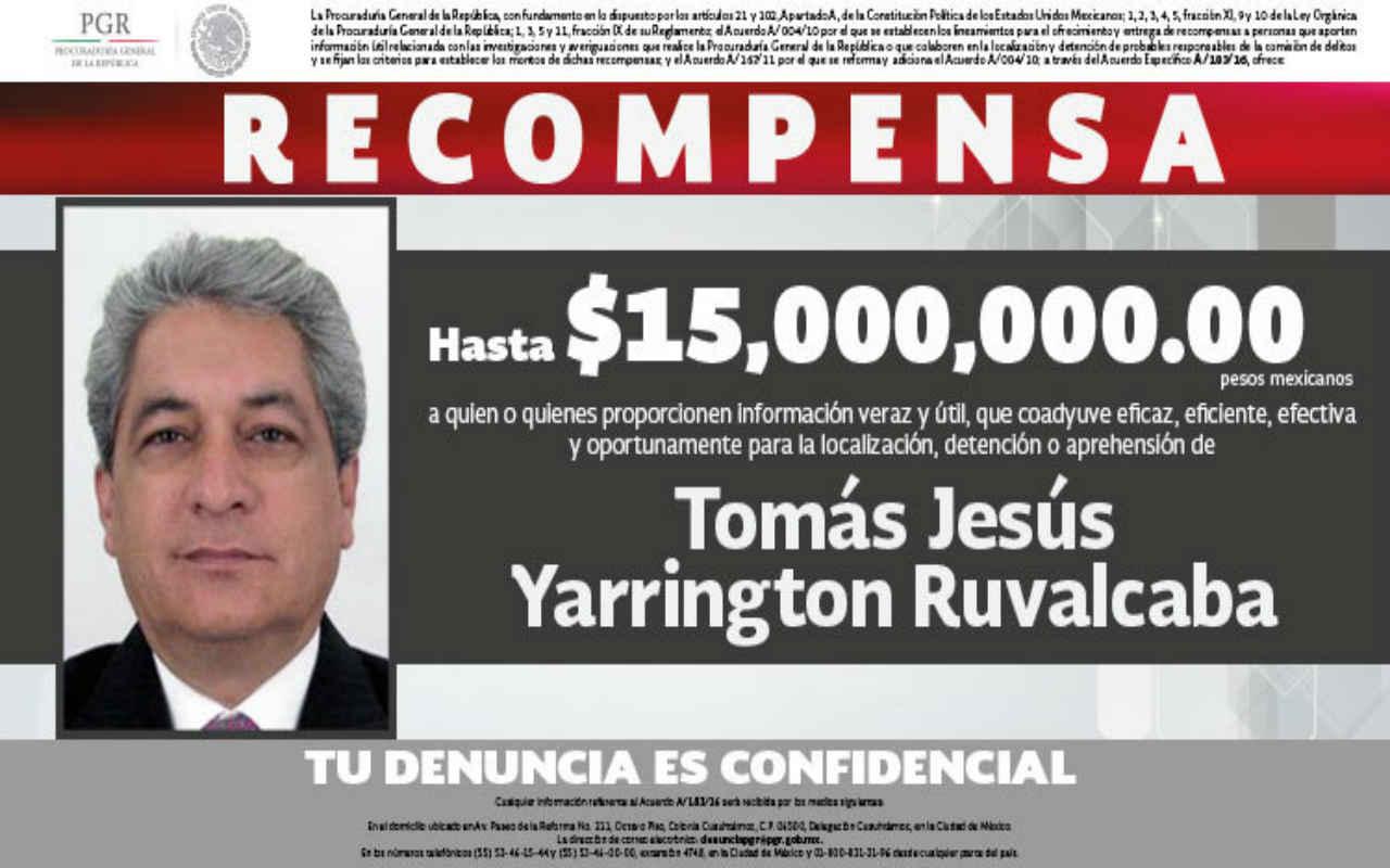 PGR ofrece 15 mdp por Tomás Yarrington, otro ex gobernador que se fugó