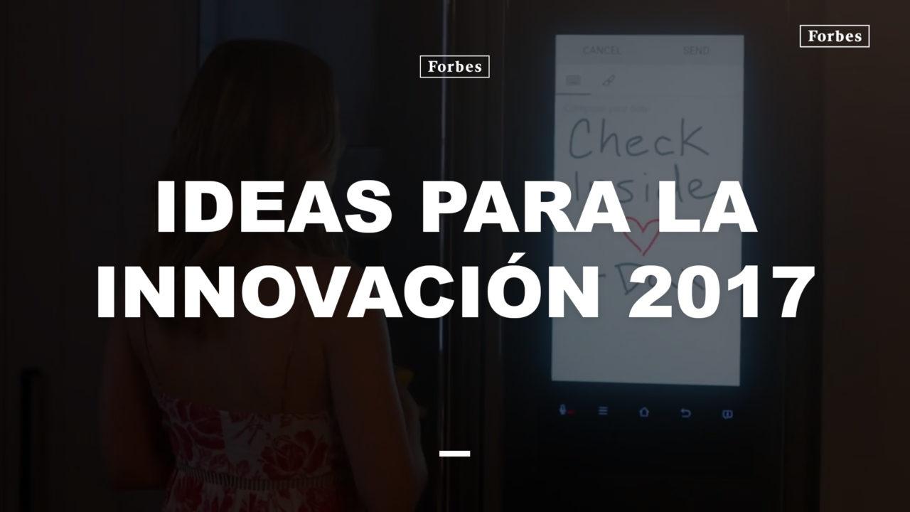 Ideas para la innovación 2017