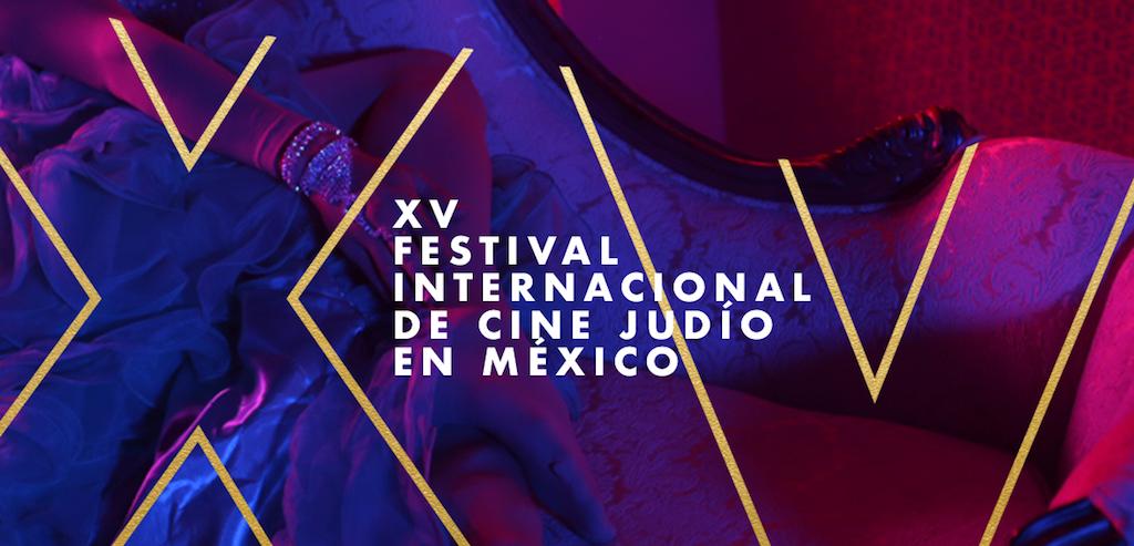 El XV Festival Internacional de Cine Judío llegará a México