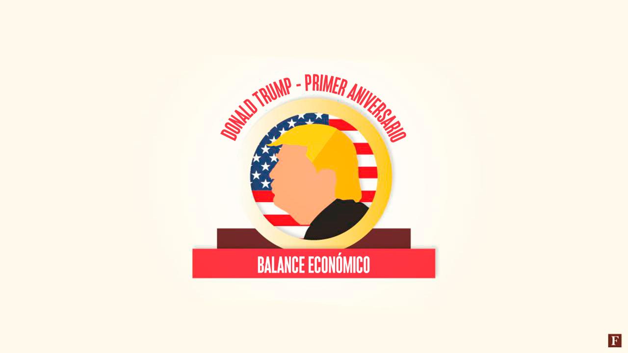 Balance económico de Donald Trump a un año de su gobierno