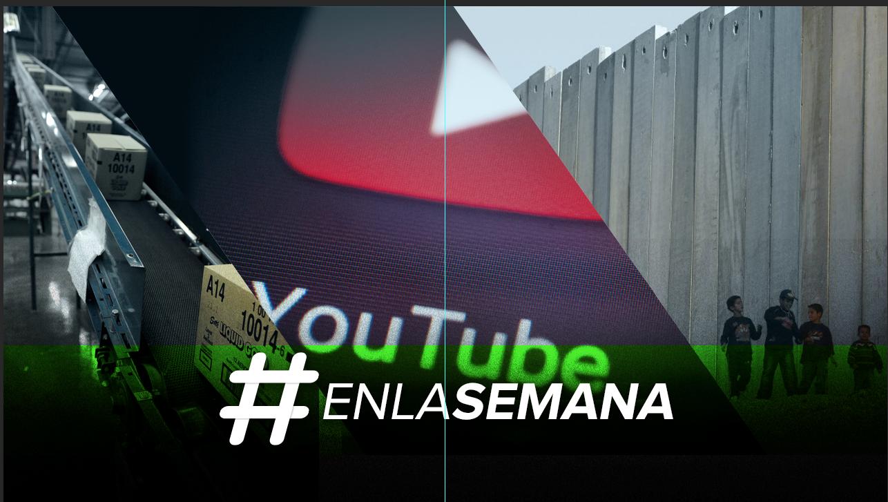 Agenda Forbes | YouTube hace cambios y un muro se avecina