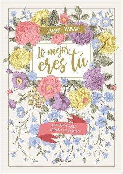Libros Para Regalar A Mamá Este 10 De Mayo