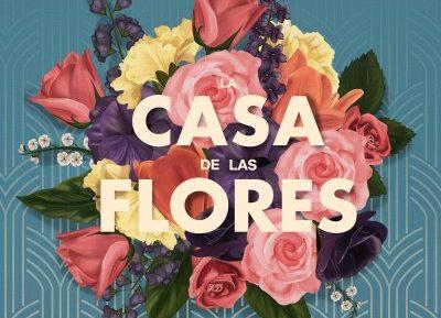Confirmado: La casa de las flores tendrá segunda y tercera temporada
