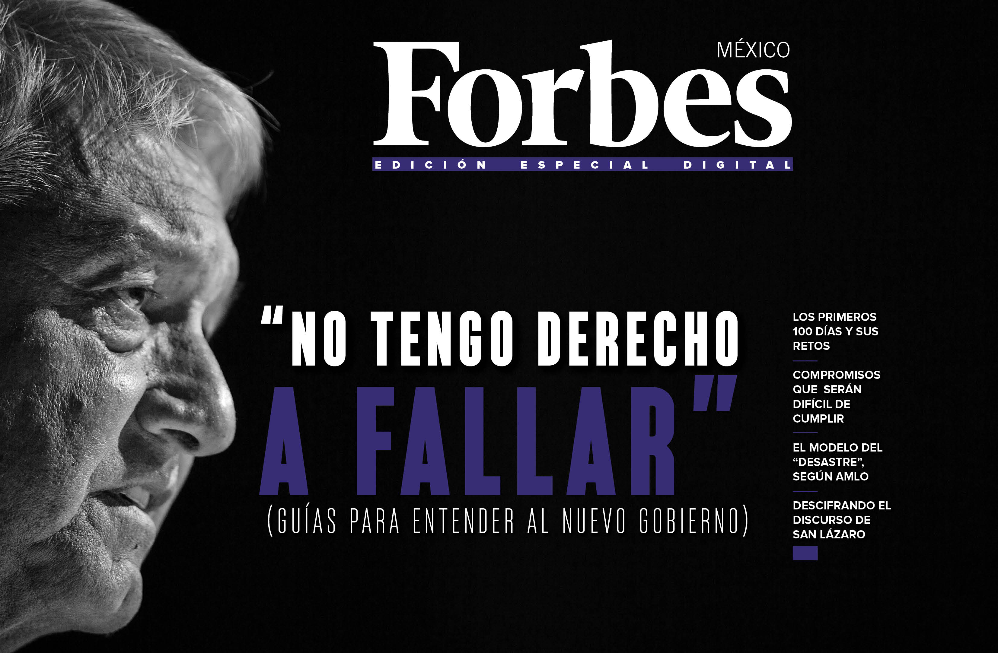 Edición especial digital | No tengo derecho a fallar: López Obrador