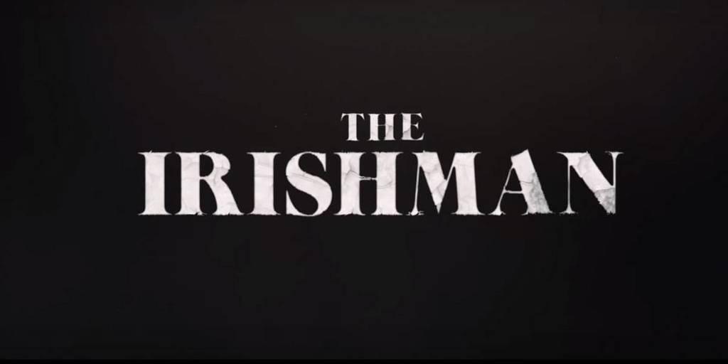 5 cosas que debes saber de 'The Irishman', la próxima gran película de Netflix