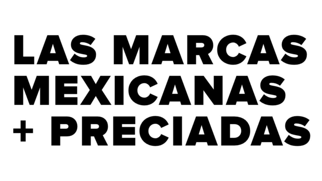 Marcas mexicanas mas preciadas