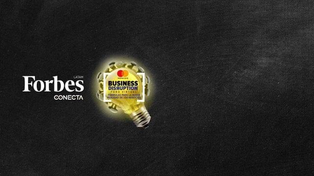 Forbes Latam presenta: Forbes Conecta, la nueva realidad de los negocios