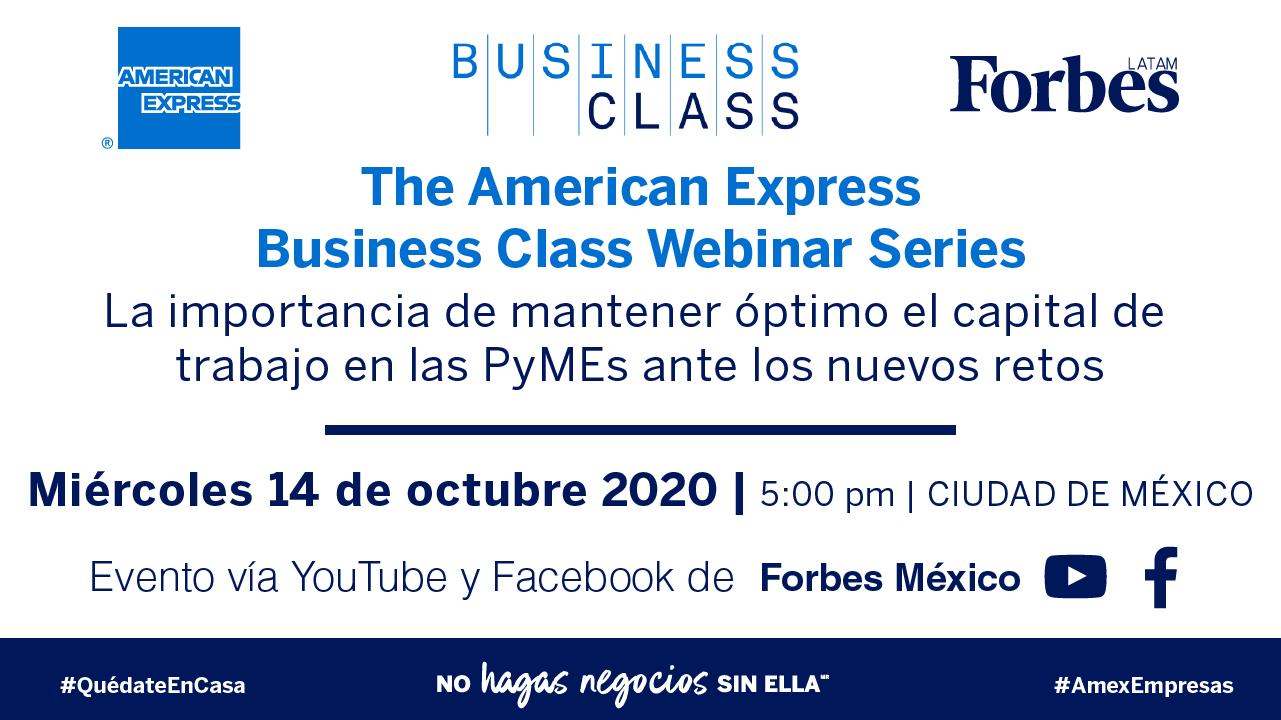 AMEX Business Class / La importancia de mantener óptimo el capital de trabajo ante los nuevos retos