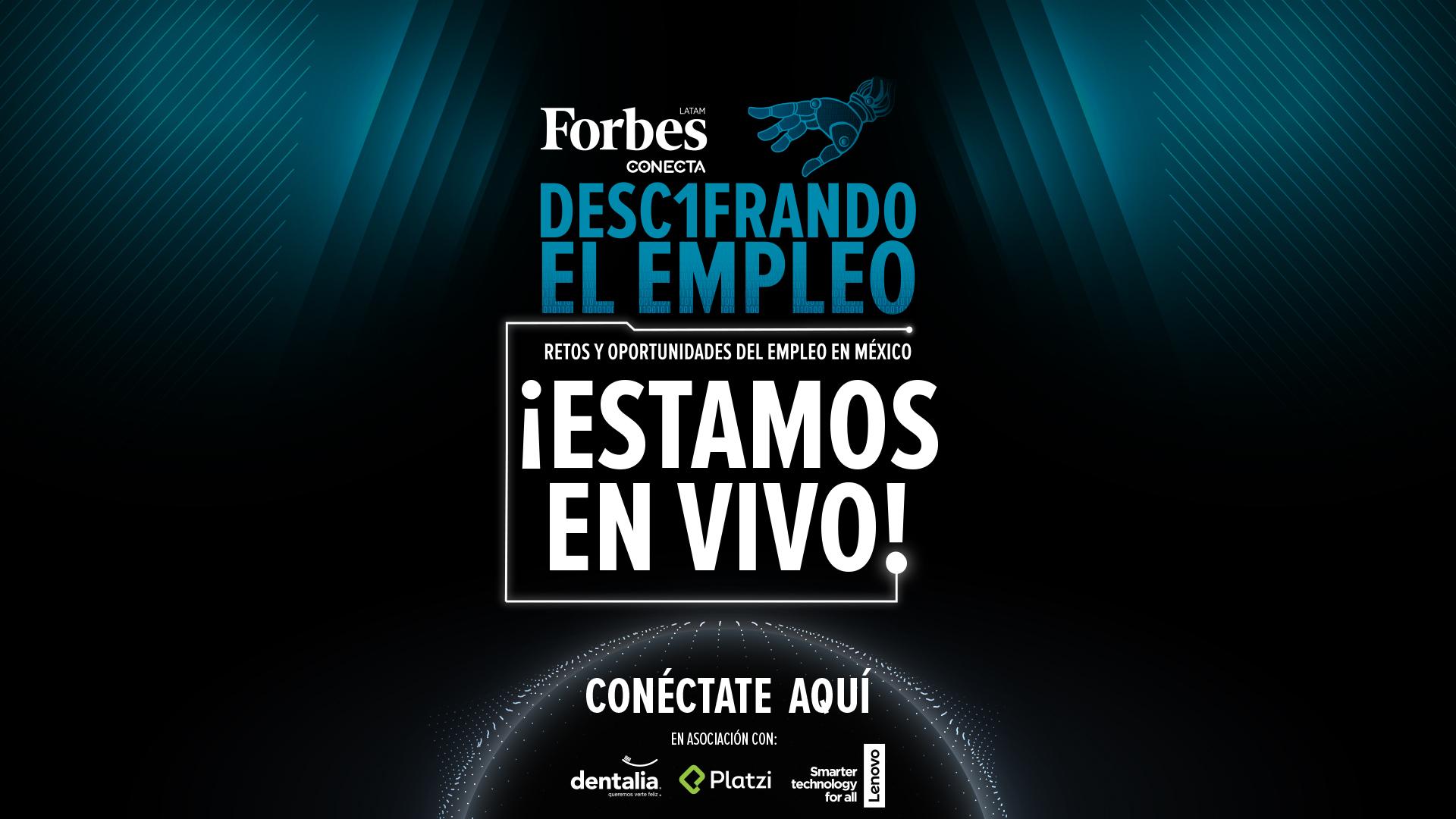 EN VIVO | Foro Forbes Descifrando el empleo: Desafíos y oportunidades laborales en México