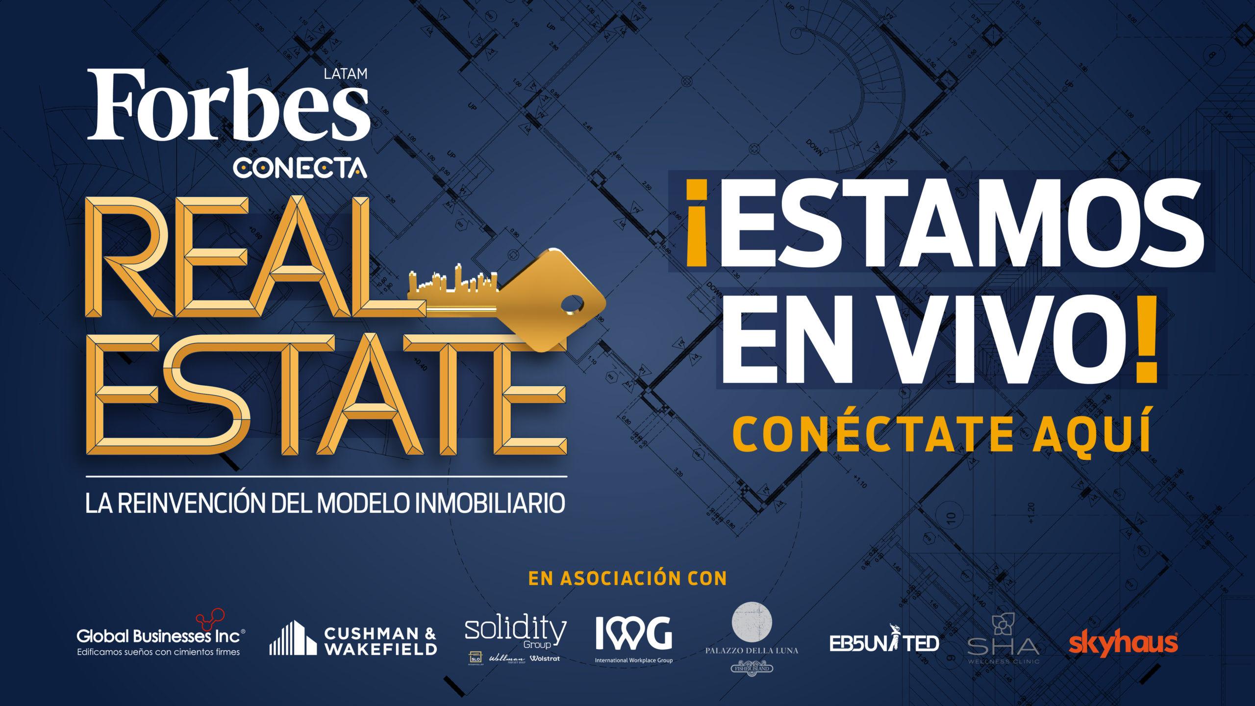 Foro Forbes Real Estate | El sector inmobiliario se transforma