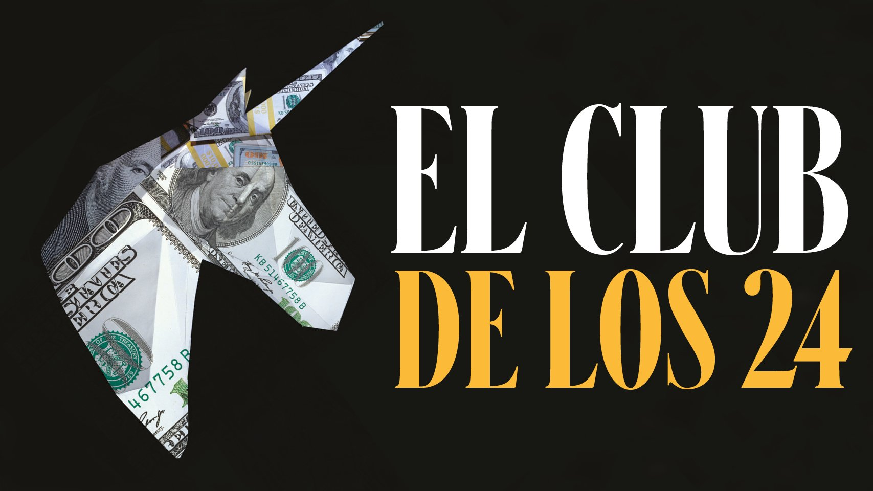 El club de los 24: los unicornios de Latinoamérica
