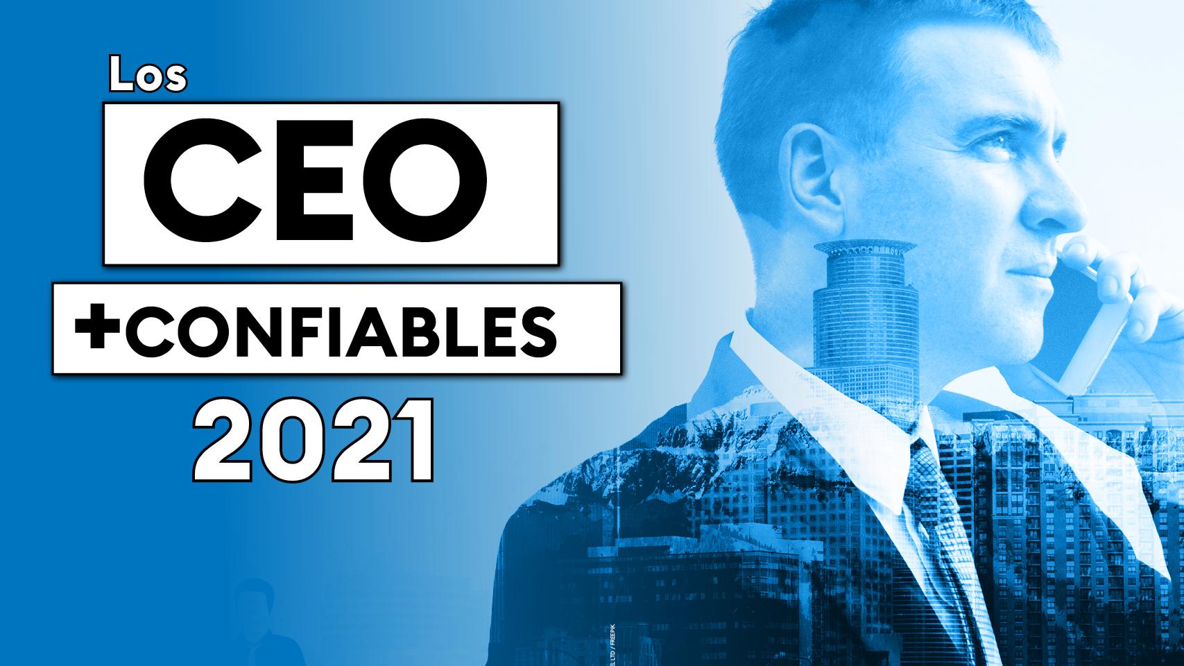 Los CEO más confiables del 2021